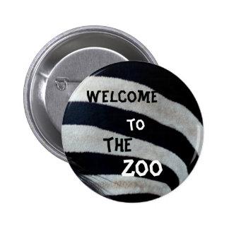 Boa vinda ao jardim zoológico bóton redondo 5.08cm