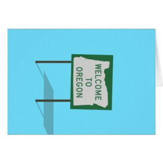 """""""Boa vinda sinal de Oregon"""" Cartão Comemorativo"""