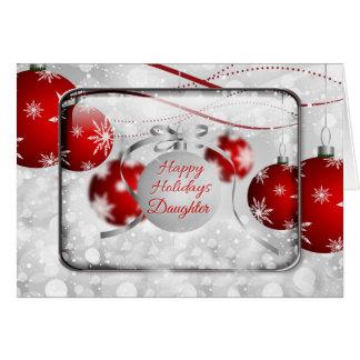 Boas festas ornamento vermelhos Sparkling da filha Cartão Comemorativo