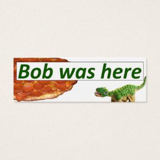 Bob estava aqui - cartão da pizza