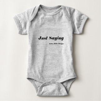 Body Para Bebê Apenas dizendo