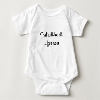 Body Para Bebê Aquele será todo… por agora