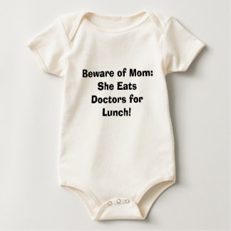 Body Para Bebê Beware da mamã: Come doutores para o almoço!