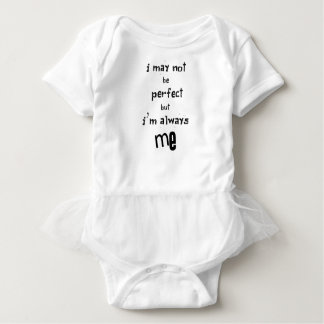 Body Para Bebê eu não posso ser perfeito mas eu sou sempre mim