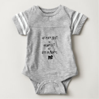 Body Para Bebê Eu não posso ser perfeito mas sempre mim