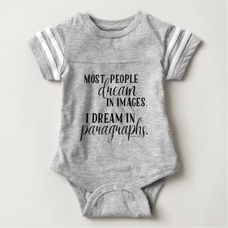 Body Para Bebê Eu sonho no Tshirt da pressão do bebê dos