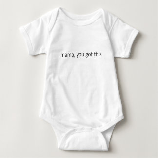 Body Para Bebê Mama, você obteve a isto - a roupa minimalista do