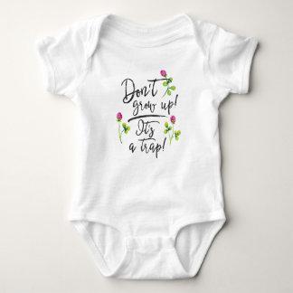Body Para Bebê Não cresça acima, ele é uma armadilha
