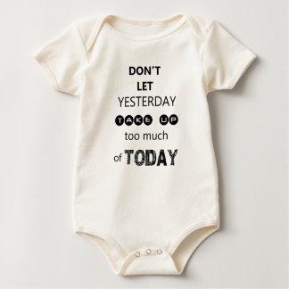 Body Para Bebê não deixe ontem para pegar demasiada de hoje