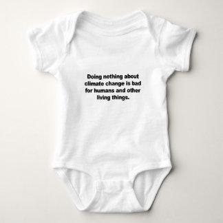 Body Para Bebê Não fazendo nada sobre alterações climáticas