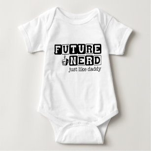 Body Para Bebê O nerd futuro. .just gosta do T do gráfico do ~ do