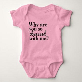 Body Para Bebê Por que você é obcecado assim comigo?