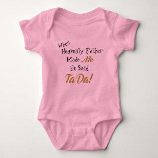 Body Para Bebê Quando o pai celestial me fez disse TaDa!