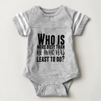 Body Para Bebê Quem é mais ocupado do que ele que tem menos a