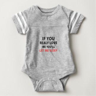 Body Para Bebê Se você me ama realmente você deixar-me-á dormir