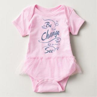 Body Para Bebê Seja a mudança que você quer ver