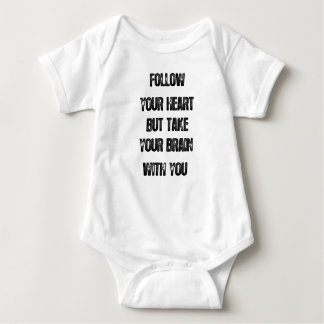 Body Para Bebê siga seu coração mas tome seu cérebro, citações da