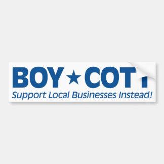 Boicote (negócios locais do apoio pelo contrário) adesivo para carro