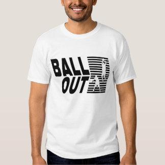 Bola para fora tshirts