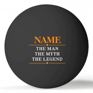 Bola Para Ping-pong Nome personalizado o homem o mito a legenda