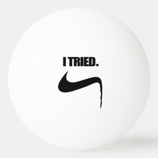 Bola Para Tênis De Mesa Engraçado eu tentei e falhei