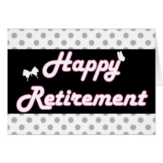 Bolinhas bonitos e aposentadoria feliz das borbole cartão