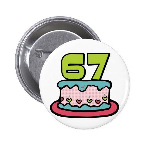 Bolo de aniversário das pessoas de 67 anos bóton redondo 5.08cm