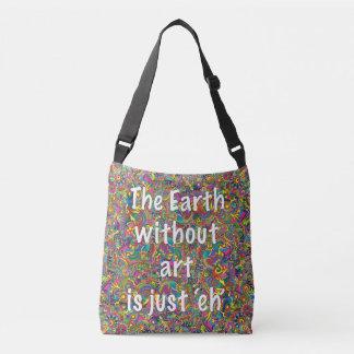 Bolsa Ajustável A terra sem arte é apenas eh sacola