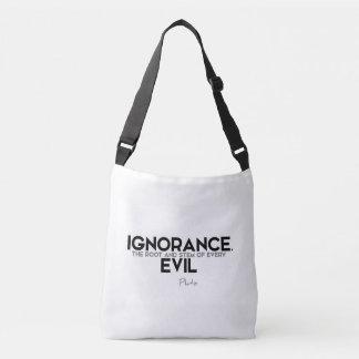 Bolsa Ajustável CITAÇÕES: Plato: Ignorância, mau