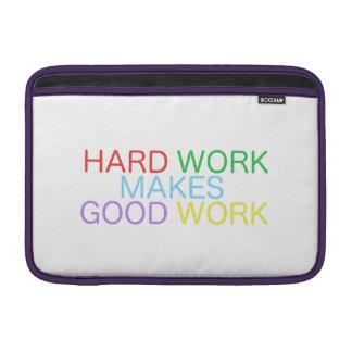 Bolsa De MacBook O trabalho duro faz o bom trabalho