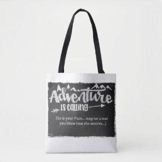 Bolsa Tote A aventura está chamando o saco