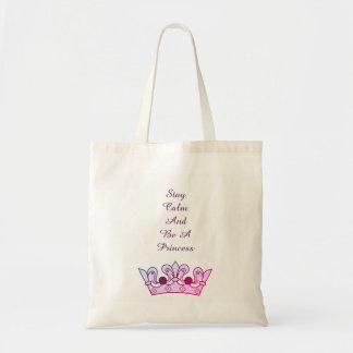 Bolsa Tote A calma da estada e seja uma princesa