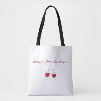 Bolsa Tote A casa é o lugar onde o vinho está