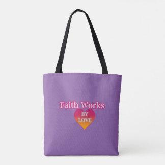 Bolsa Tote A fé trabalha pela sacola do amor