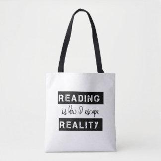 Bolsa Tote A leitura é como eu escapo a realidade