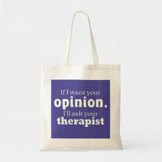 Bolsa Tote A opinião pede o wf do terapeuta