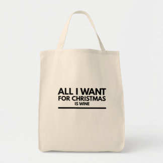 Bolsa Tote A sacola engraçada, tudo que eu quero para o Natal