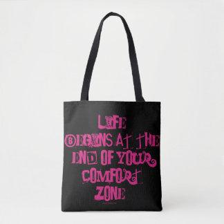 Bolsa Tote A vida começa no fim de sua zona de conforto