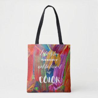 Bolsa Tote A vida é moderna abstrato colorido demasiado curto