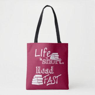 Bolsa Tote A vida é Short, leu o saco de livro rápido