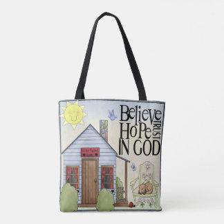 Bolsa Tote Acredite a confiança da esperança no deus por todo