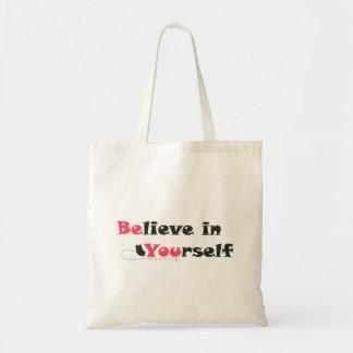 Bolsa Tote Acredite em o senhor mesmo a sacola das citações