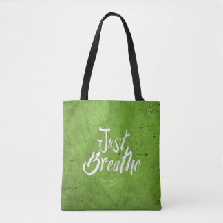Bolsa Tote Apenas respire - sacola - o Grunge verde