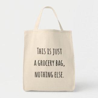 """Bolsa Tote """"Apenas saco de compras engraçado de um saco"""""""