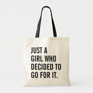 Bolsa Tote Apenas uma menina que decidisse ir para ele
