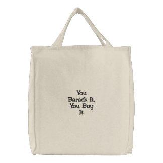 Bolsa Tote Bordada Você Barack ele, você compra-o bordou o saco
