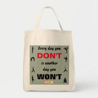 Bolsa Tote Cada dia onde você não faz é um outro dia você não