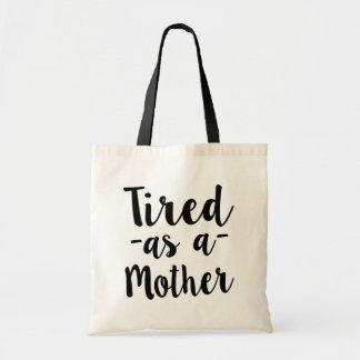Bolsa Tote Cansado como um saco das mulheres engraçadas da