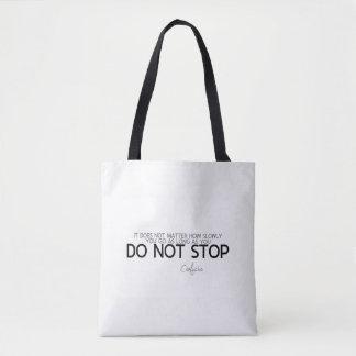 Bolsa Tote CITAÇÕES: Confucius: Não pare