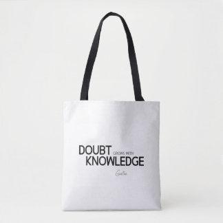 Bolsa Tote CITAÇÕES: Goethe: A dúvida cresce com conhecimento